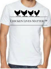 Chicken Lives Matter ™